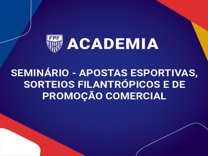 Seminário - Apostas Esportivas, Sorteios Filantrópicos e de Promoção Comercial