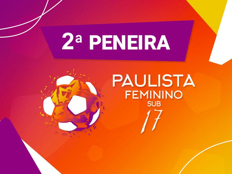2ª Peneira - Paulista Feminino SUB17 - 2021